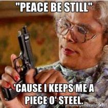 mADEA PEACE BE STILL